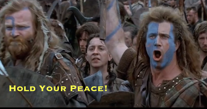 Hold Your Peace!
